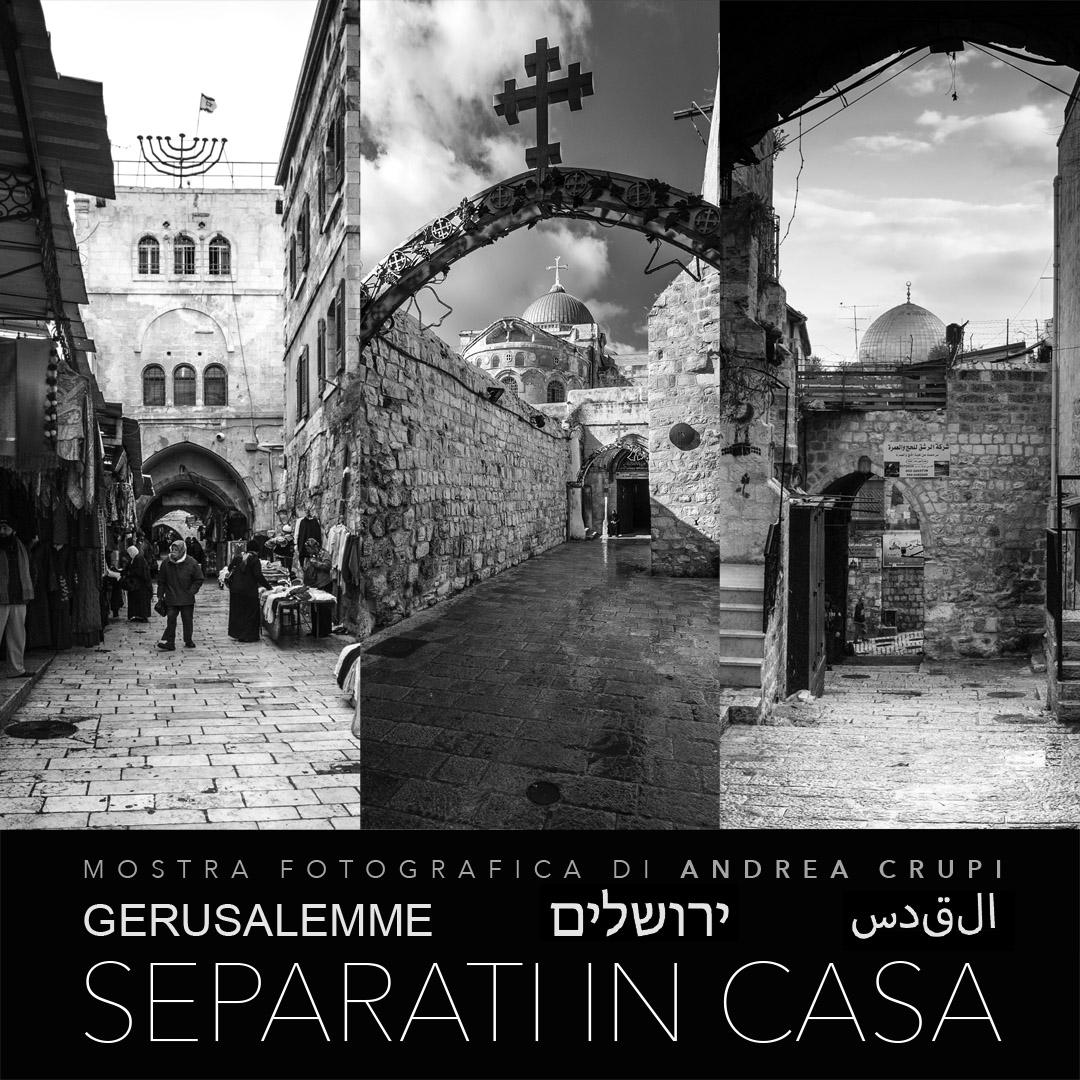Locandina della mostra Gerusalemme - Separati in casa